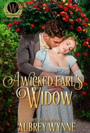 A Wicked Earl's Widow ebook by Aubrey Wynne