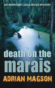 Death on the Marais ebook by Adrian Magson