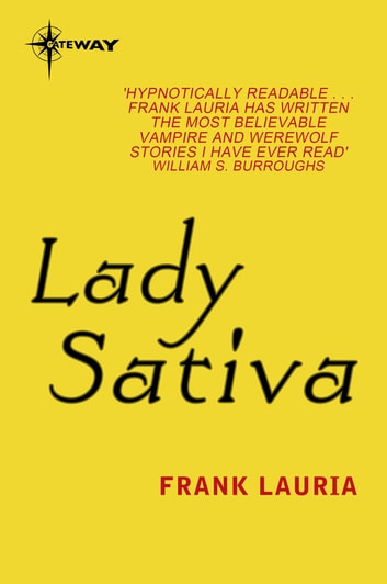 Lady Sativa - Dr. Owen Orient Book 3 ebook by Frank Lauria