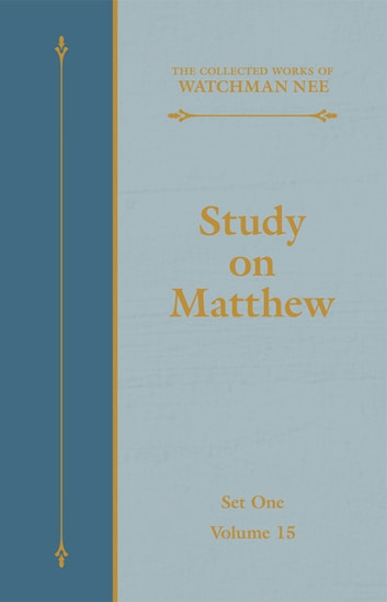 Study on Matthew ebook by Watchman Nee