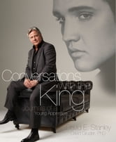 Conversations with the King - Journals of a Young Apprentice ebook by David E. Stanley,Dr. David S. Gruder