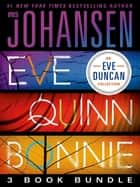Eve Quinn Bonnie Trilogy - 3 Book Bundle: Eve, Quinn, Bonnie ebook by