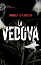 La vedova ebook by Fiona Barton