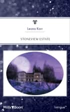 Stoneview Estate ebook by Leona Karr