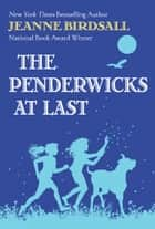 The Penderwicks at Last ebook by Jeanne Birdsall