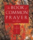 The 1979 Book Of Common Prayer ebook by