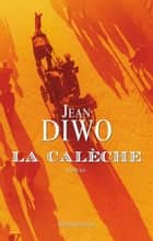 La Calèche ebook by Jean Diwo