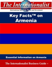 Key Facts on Armenia - Essential Information on Armenia ebook by Patrick W. Nee