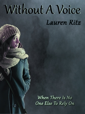 Without A Voice ebook by Lauren Ritz