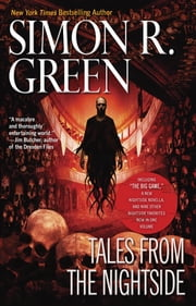 Tales from the Nightside - A Nightside Book ebook by Simon R. Green