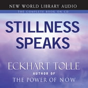 Stillness Speaks - Stillness amidst the World audiobook by