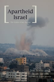 Apartheid Israel - The Politics of an Analogy ebook by Sean  Jacobs,Jon Soske