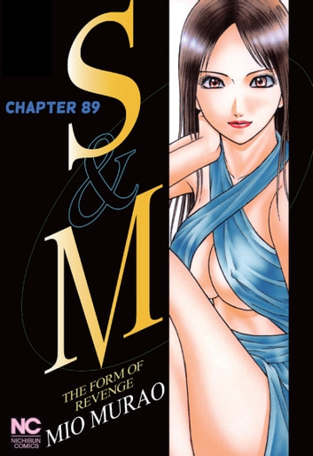 S and M - Chapter 89 ebook by Mio Murao