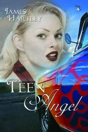 Teen Angel ebook by James Hartley