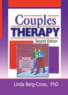 Couples Therapy, Second Edition ebook by Linda Berg Cross