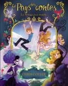 Le pays des contes - Le sortilège perdu ebook by Chris Colfer, Yan Brailowsky