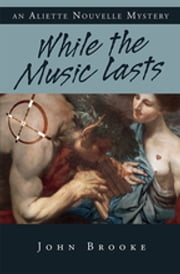 While the Music Lasts ebook by John Brooke