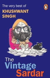 The Vintage Sardar ebook by Khushwant Singh