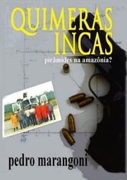 Quimeras Incas ebook by Pedro Marangoni