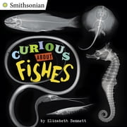 Curious About Fishes ebook by Elizabeth Bennett