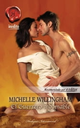 EL GUERRERO INDOMABLE ebook by MICHELLE WILLINGHAM