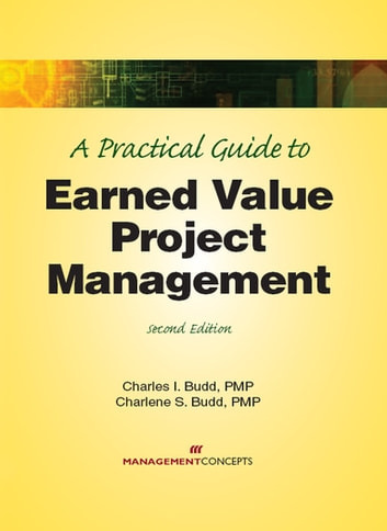 Using Earned Value: A Project Managers Guide