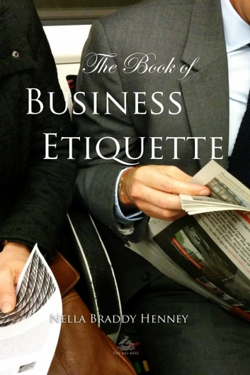 The Book of Business Etiquette ebook by Nella Henney
