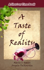 A Taste of Reality by Marla J. Hayes and Angela Falkowska ebook by Marla J. Hayes