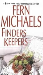 Finders Keepers ebook by Fern Michaels