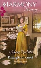 Battaglia di cuori ebook by Mary Nichols
