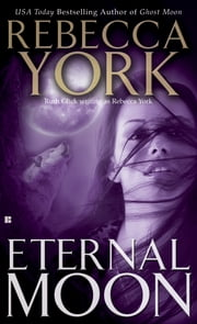 Eternal Moon ebook by Rebecca York