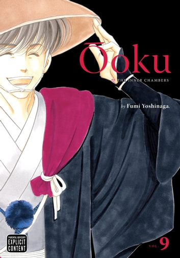 Ôoku: The Inner Chambers, Vol. 9 ebook by Fumi Yoshinaga