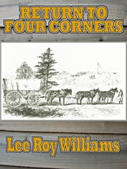 Return to Four Corners ebook by Williams,Lee Roy