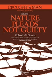 Nature Pleads Not Guilty: The 1972 Case History ebook by Garcia, Rolando V.