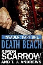 Invader: Death Beach (1 in the Invader Novella Series) ebook by