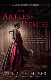 An Artless Demise ebook by Anna Lee Huber