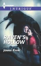 Raven's Hollow ebook by Jenna Ryan