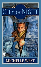 City of Night - A Novel of the House War ebook by Michelle West