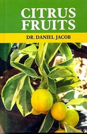 Citrus Fruits ebook by Dr. Daniel Jacob