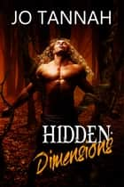 Hidden: Dimensions ebook by Jo Tannah