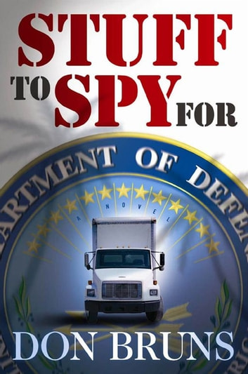Stuff to Spy For ebook by Bruns, Don