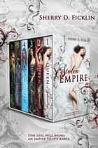 The Stolen Empire Complete Series Box Set Books 1-6 ebook by Sherry D. Ficklin