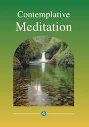Contemplative Meditation: A practical introduction ebook by Fr Matthew McGettrick, ODC
