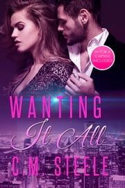 Wanting It All - Michael & Sarah ebook by C.M. Steele
