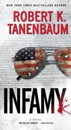 Infamy ebook by Robert K. Tanenbaum