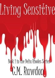 Living Sensitive ebook by C.M. Rawdon