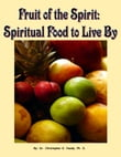 Fruit of the Spirit: Spiritual Food to Live By
