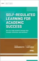 Self-Regulated Learning for Academic Success ebook by Carrie Germeroth,Crystal Day-Hess
