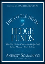 The Little Book of Hedge Funds ebook by Kobo.Web.Store.Products.Fields.ContributorFieldViewModel