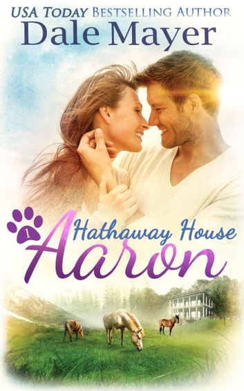 Aaron: A Hathaway House Heartwarming Romance ebook by Dale Mayer